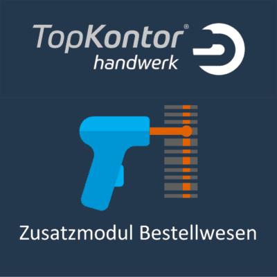 TopKontor Handwerk Zusatzmodul Bestellwesen
